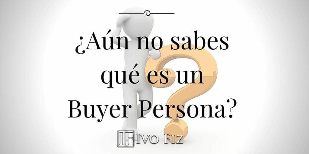 qué es buyer persona