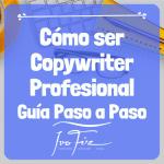 Cómo ser copywriter profesional